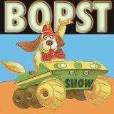 The Bopst Show: We Were Such Nice Children