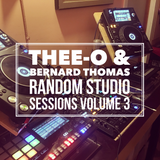 Thee-O & Bernard Thomas - Random Studio Sessions Volume 3