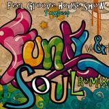 Feel Groove House Show 1 # Funky & Soul Remix