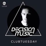 DJ Decision Music Clubtuesday on Louder.fm #7