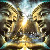 Tantra Voyage - Meditation Session 02