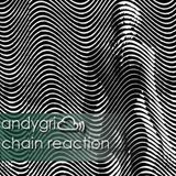 andygri | chain reaction