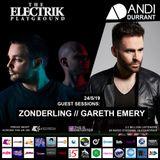 Electrik Playground 24/5/19 inc. Zonderling & Gareth Emery Guest Mixes