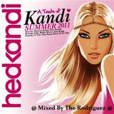 HEDKANDI: Taste Of Kandi @ Mixed By The Rodriguez