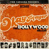 Okayplayer The Bollywood Remake