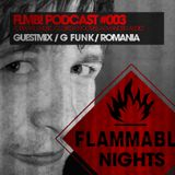 FLMB! PODCAST #003 / G FUNK / ROMANIA