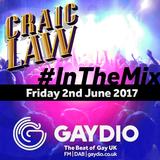 Gaydio #InTheMix - 2nd June 2017