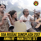 Anna RF - Goa Sunsplash 2017 - Full Main Stage Set (LIVE)