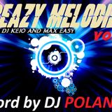 DJ POLAND - CREAZY MELODIES VOL.1 ( MIXED DJ KEJO & MAX EASY )