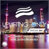 Ori Uplift - Uplifting Only 264 (incl. Danny Oh Guestmix) (March 1, 2018)