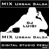 Mix Urban, Salsa - DJ LUIGI - DIGITAL STUDIO PERU