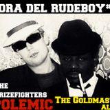 Hora del Rudeboy # 44 - The Prizefighters -POLEMIC -The Grandmasters Allstars