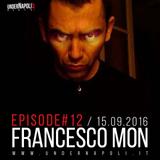 Episode #12 Francesco Mon