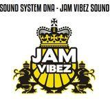 Positive Thursdays episode 555 - Sound System DNA - Jam Vibez Sound (19th January 2017)