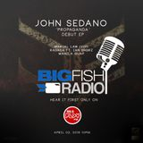 BIGFISH RADIO #39 Presents:  John Sedano La Boracay 2016 Essential Mixtape