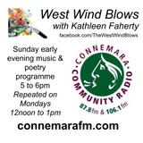 Connemara Community Radio - 'West Wind Blows' with Kathleen Faherty - 18feb2018