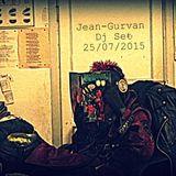 Jean-Gurvan Dj Set 25/07/2015