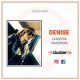 #12 puntata di TERZO TEMPO. Ospite Denise Merolla la nostra Gossip Girl !