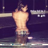 Mellow RnB Vol. 3 (Follow @djsamsupreme)