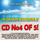 Ultimate Garage 5 CD4 - The Summer Edition Mixed By DJ Son E Dee