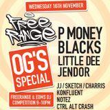 Freerange: P MONEY / BLACKS / LITTLE DEE / JENDOR / FANGOL