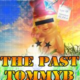 The Past( TommyB)