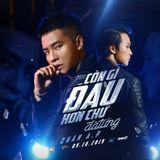 #New Show - Còn Gì Đau Hơn Chữ Đã Từng 2019 - Tom2K Mix