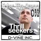 The Thrillseekers and D-Vine Inc. - Enter The Arena 032
