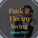 Live-Mitschnitt Winterdom 2016 - Funk & Electro Swing