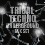 TRIBAL TECHNO UNDERGROUND MIX - EDDY SKT [15-04-2016]