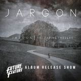 Future Feature 175 29-05-2020 > JARGON album release