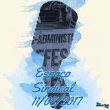 Espaço Sindical - 11 de agosto de 2017