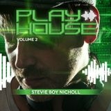 Stevie DJ Boy Nicholl - Playhouse Volume 2