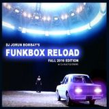 DJ JORUN BOMBAY'S FUNKBOX RELOAD - FALL 2016 EDITION - Co-Hosted by Flexxman