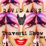 Travesti Show Vol.4 By David Aarz
