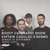 Booty Call Records : Kaptain Cadillac & Kesmo - 10 Septembre 2016