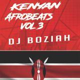 KENYAN AFRO-BEATS VOL 3