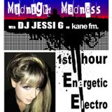 JESSI G MIDNIGHT MADNESS LIVE ON KANE FM 103.7 First Hour Energetic Electro (8/12/12)