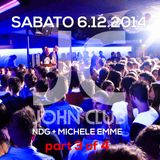 NDG Dj and Michele Emme Mc, Live @ John Club (Folgaria-IT) - 2014.12.06 H.02:00 part 3 of 4