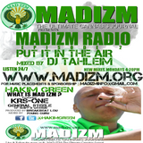 MADIZM RADIO PRESENTS - PUT IT IN THE AIR MIXED BY DJ TAHLEIM