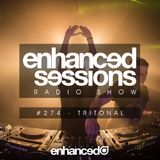 Enhanced Sessions 274 with Tritonal