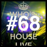 lecxis dj _Who's In The House Radio Show #68. :) <3    (Y)