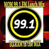 WOW 99.1 FM Lunch Mix 1 of 4 - DJ RAM 10-22-14
