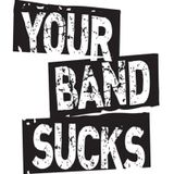 Your Band Sucks (American Indie, Noise, Post-Hardcore and Proto-Grunge 1982-1989)