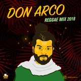 Don Arco Reggae Mix 2018
