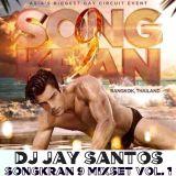 DJ Santos Songkran9 Mix Set, Vol. 1