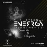 The Eternal Energy - Episode 13 Guest mix by Storyteller on Saturosounds Radio UK (08/07/2019)