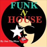 Funk ´n House by Jan The Man 2018