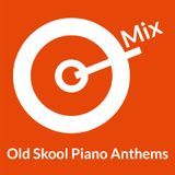 Old Skool Piano Anthems (Mixed by Sound-Of-Faz Productions)