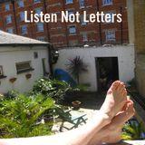 Listen Not Letters